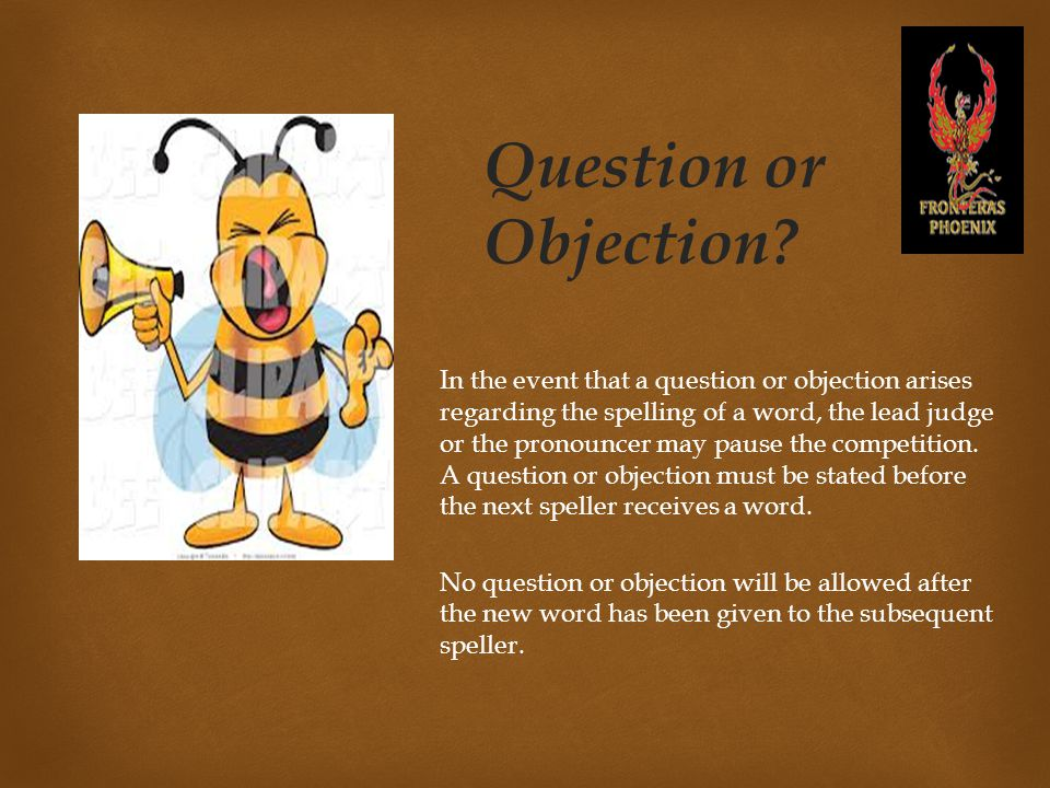Question or Objection.