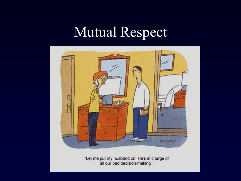 Mutual Respect