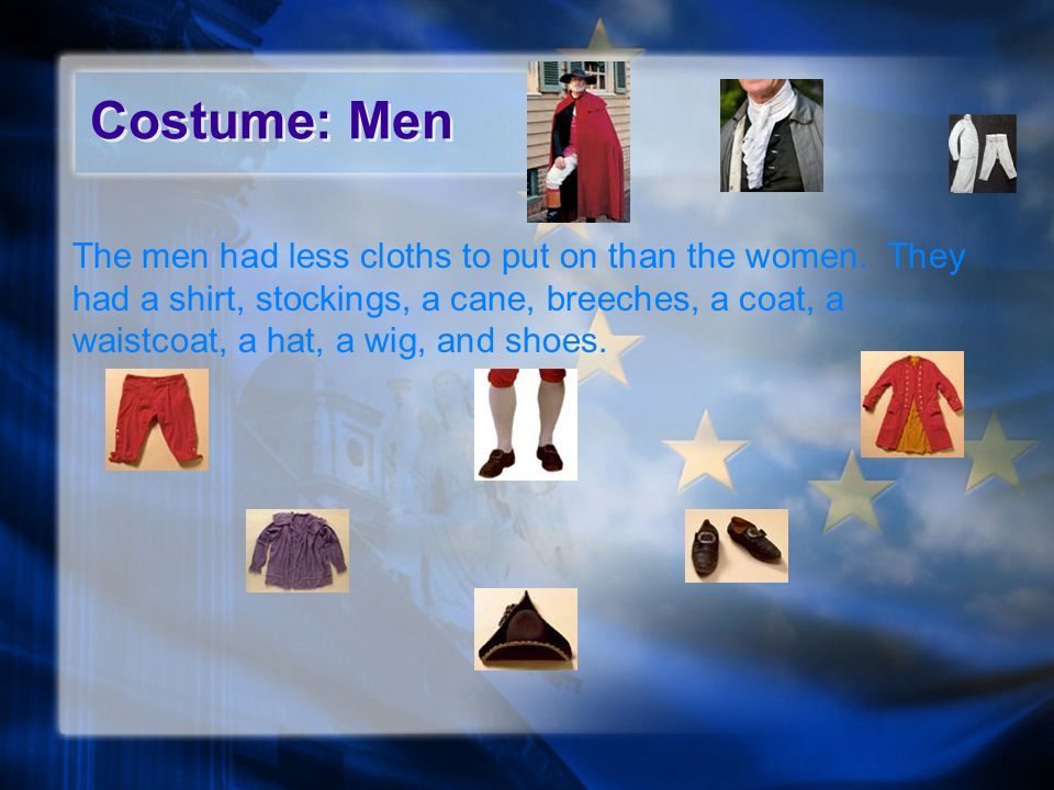 Costume: Women The women's cloths had a lot to it.