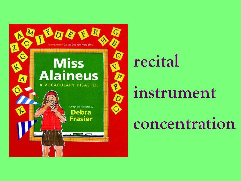 recital instrument concentration