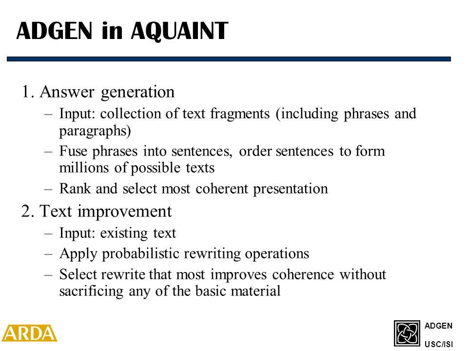 ADGEN USC/ISI ADGEN in AQUAINT 1.