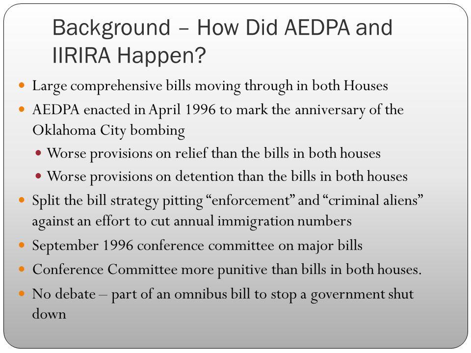 Background – How Did AEDPA and IIRIRA Happen.