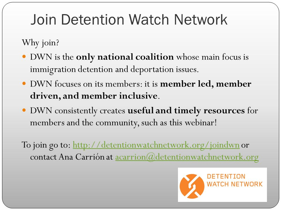 Join Detention Watch Network Why join.