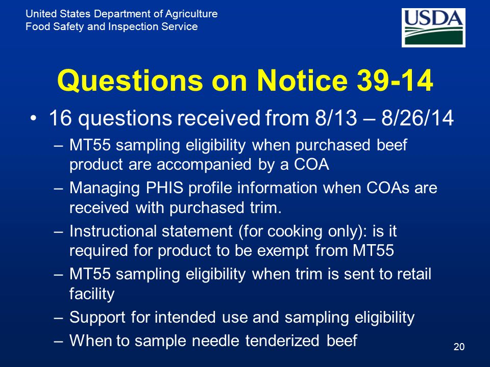 United States Department of Agriculture Food Safety and Inspection Service Questions on Notice 39-14 16 questions received from 8/13 – 8/26/14 –MT55 s