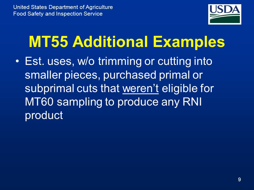United States Department of Agriculture Food Safety and Inspection Service MT55 Additional Examples Est.