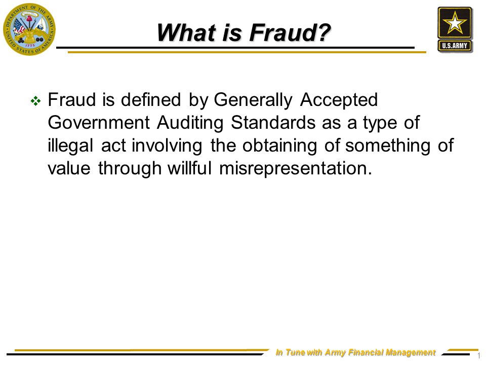 In Tune with Army Financial Management What is Fraud.