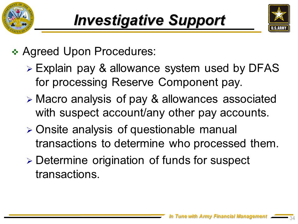 In Tune with Army Financial Management Investigative Support  Agreed Upon Procedures:  Explain pay & allowance system used by DFAS for processing Reserve Component pay.