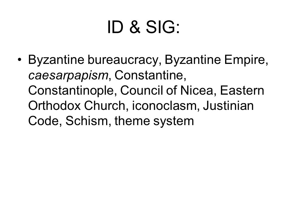 Centralizing Aspects of Byzantine Civilization Theme System Constantinople Social Hierarchy Religion Justinian Code