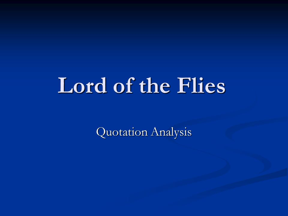 Lord of the Flies Quotation Analysis