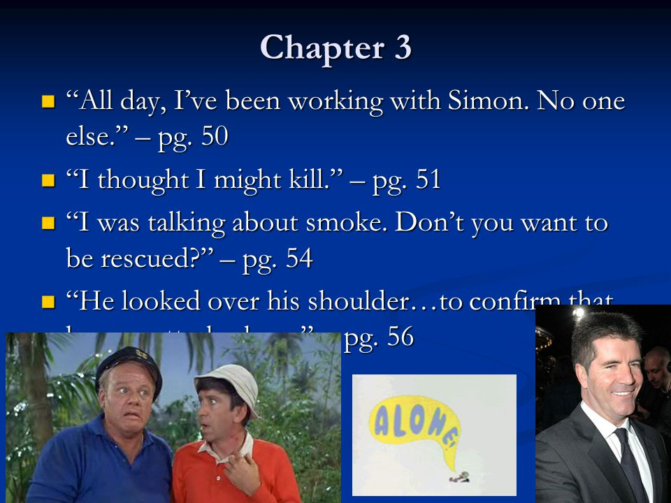 Chapter 3 All day, I've been working with Simon.No one else. – pg.