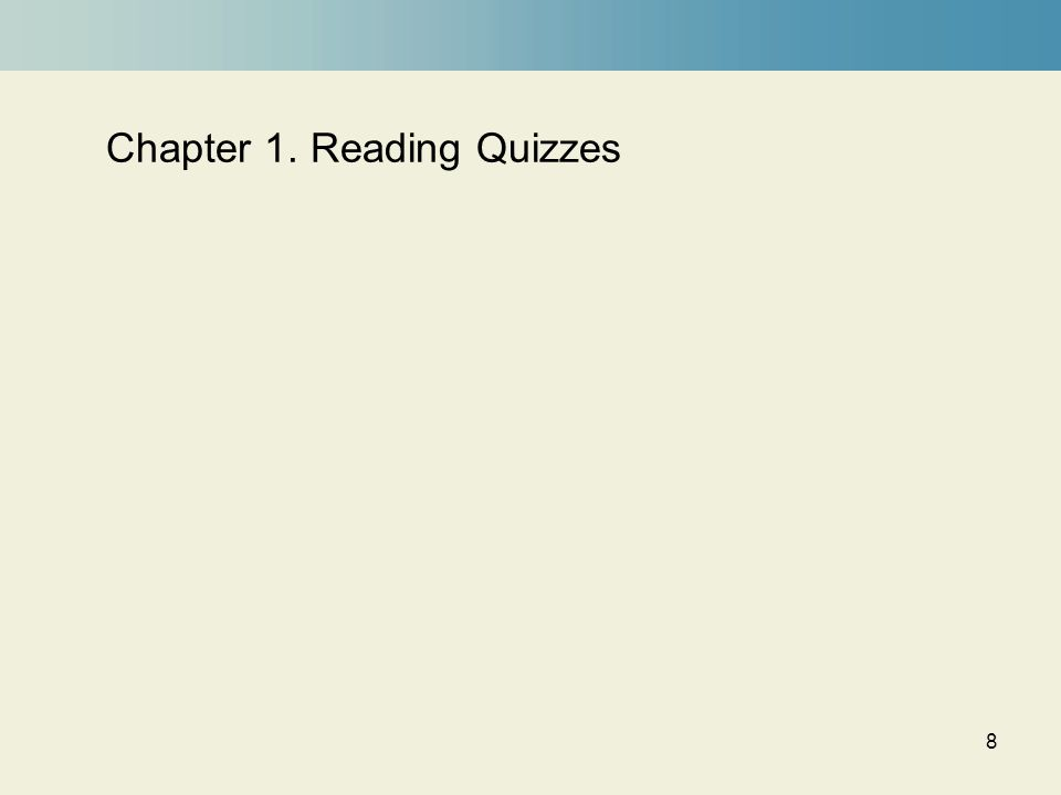 8 Chapter 1. Reading Quizzes