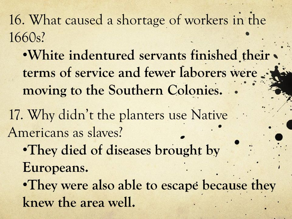 16.What caused a shortage of workers in the 1660s.