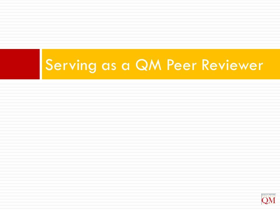 Serving as a QM Peer Reviewer
