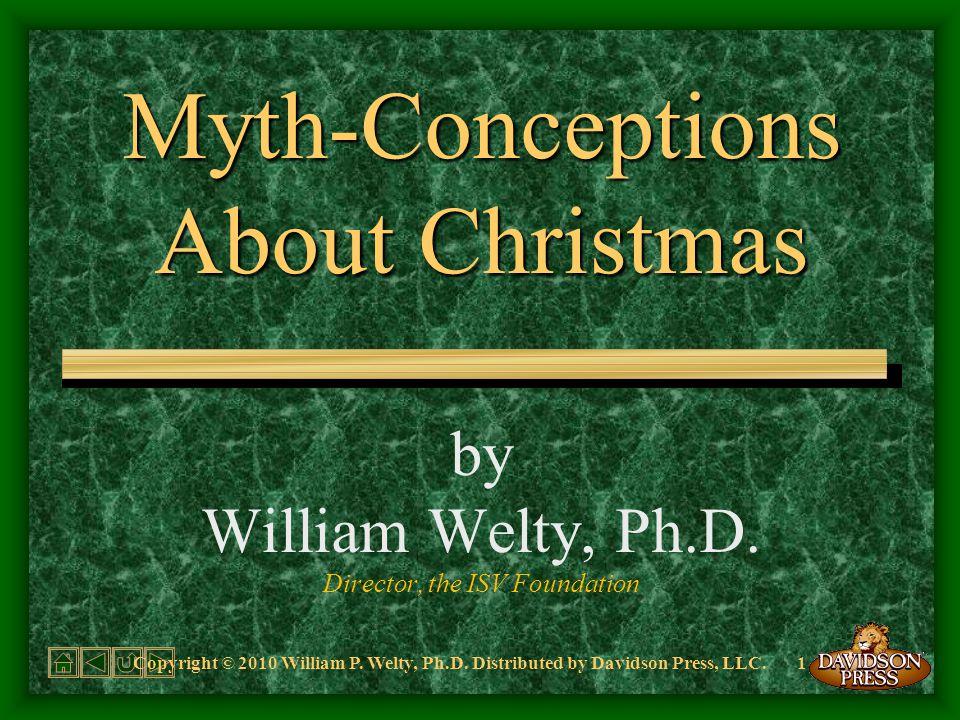 Copyright © 2010 William P.Welty, Ph.D.