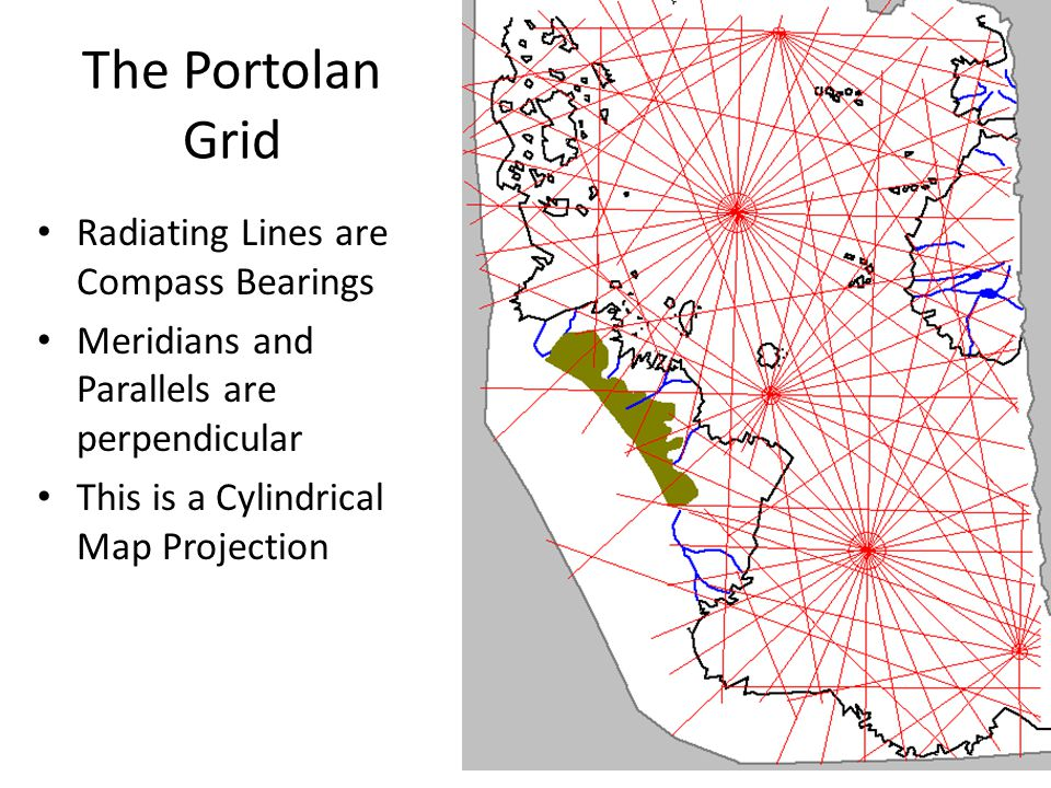 The Portolan Grid Radiating Lines are Compass Bearings Meridians and Parallels are perpendicular This is a Cylindrical Map Projection