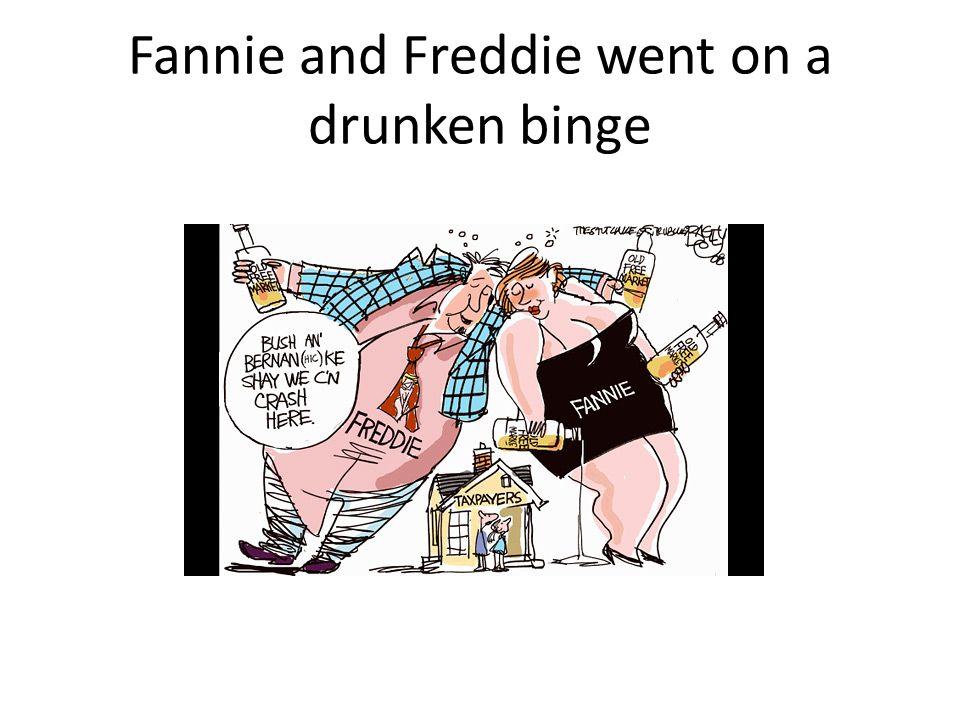 Fannie and Freddie went on a drunken binge