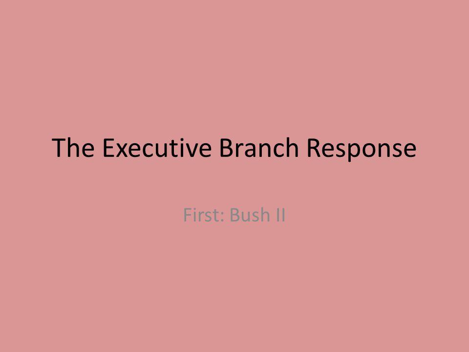 First: Bush II