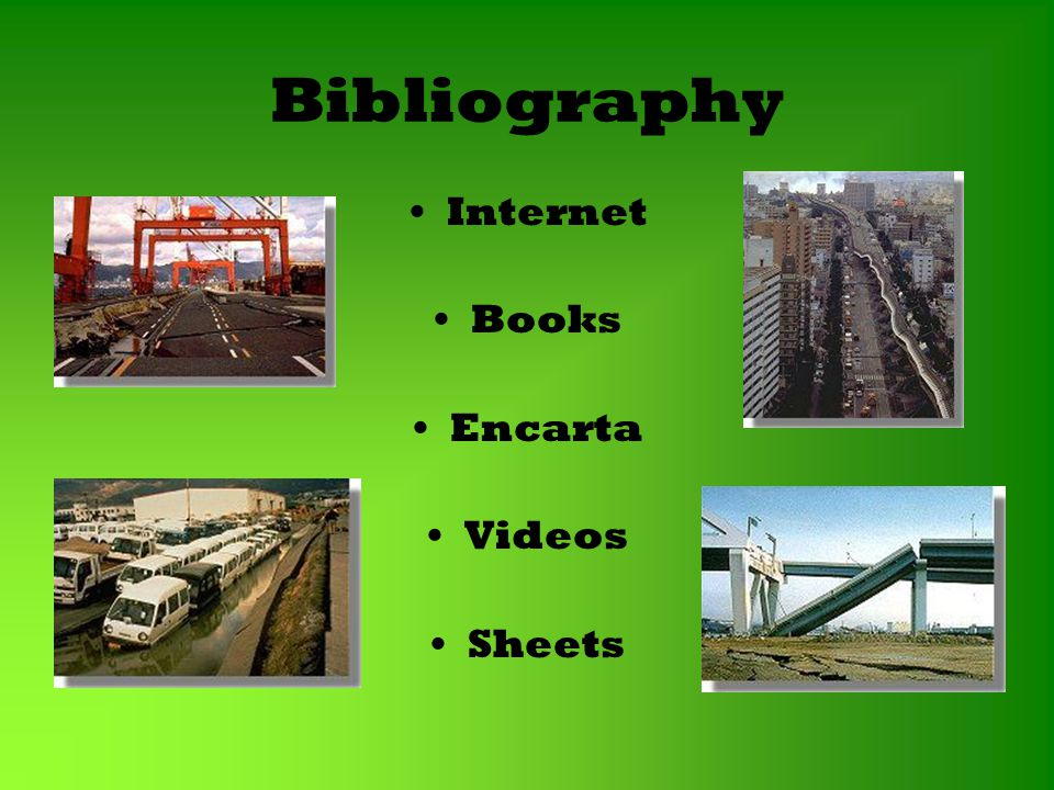 Bibliography Internet Books Encarta Videos Sheets