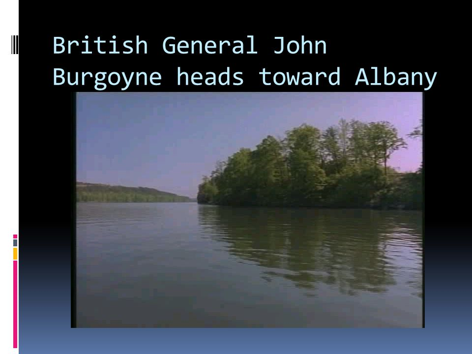British General John Burgoyne heads toward Albany