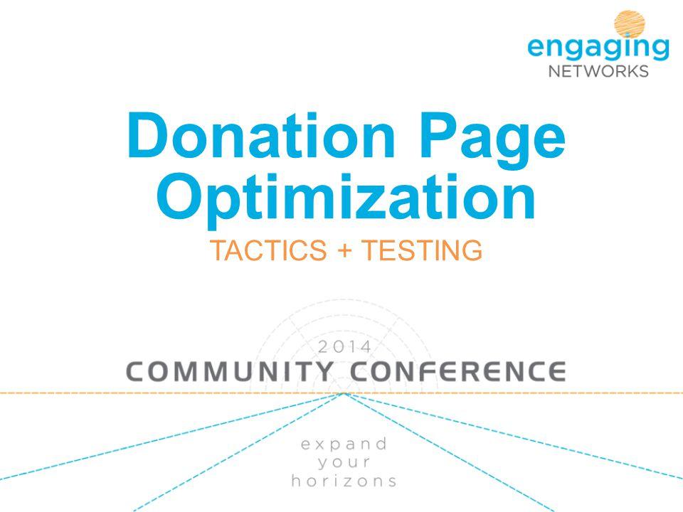Donation Page Optimization TACTICS + TESTING