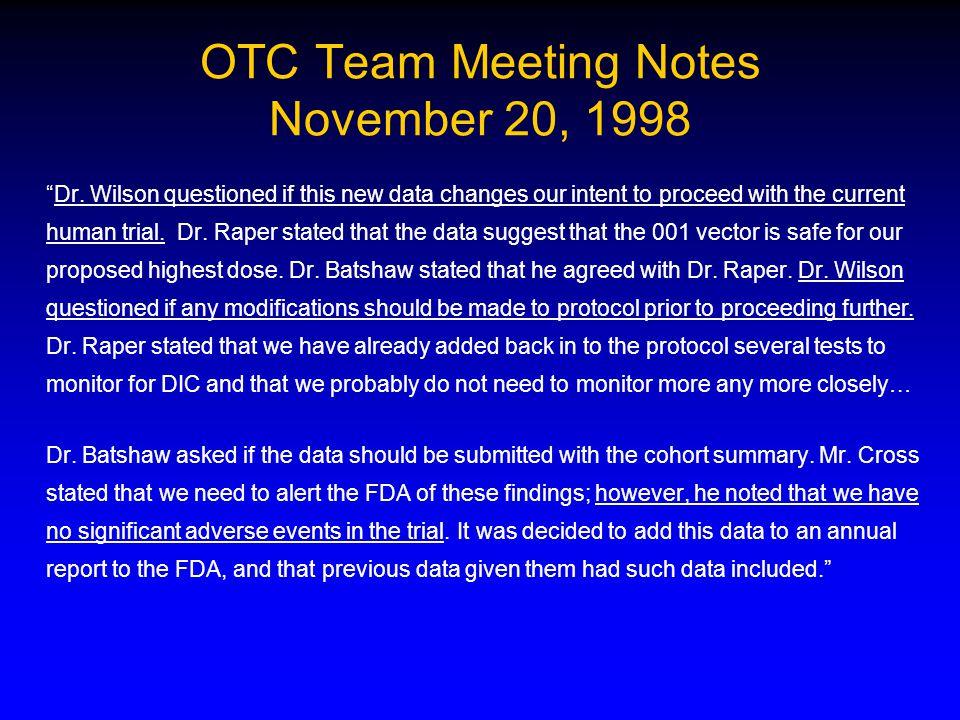OTC Team Meeting Notes November 20, 1998 Dr.