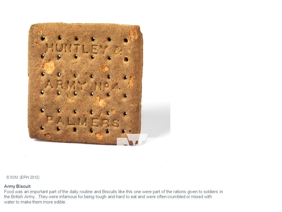 Army Biscuit Food was an important part of the daily routine and Biscuits like this one were part of the rations given to soldiers in the British Army