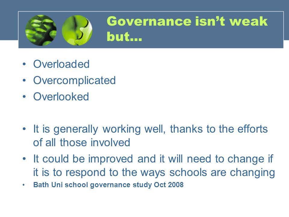 Governance isn't weak but...