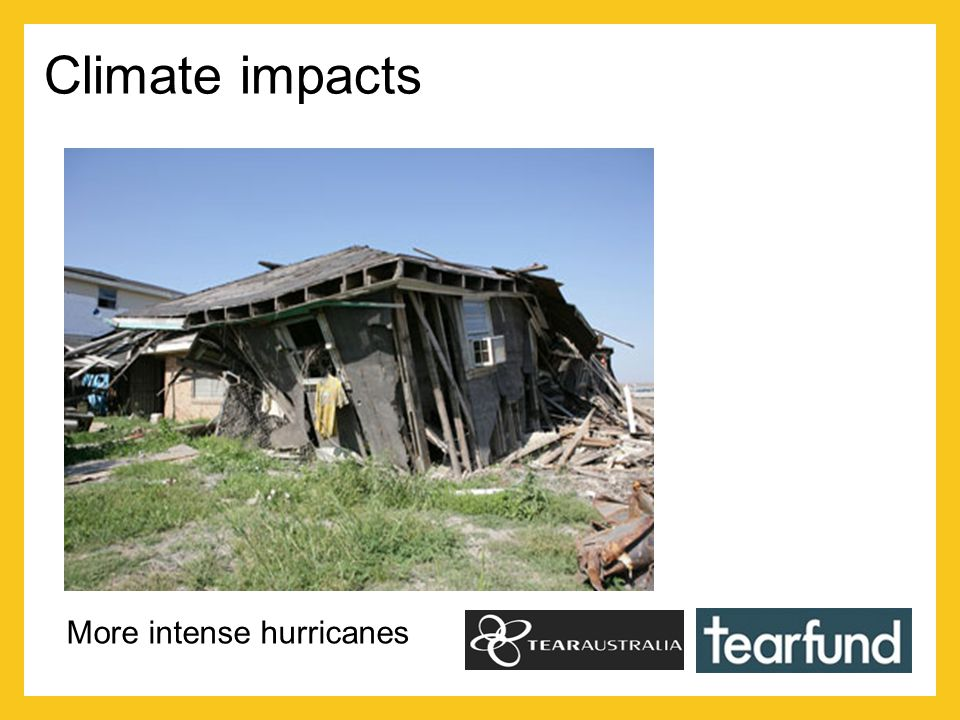 Climate impacts More intense hurricanes