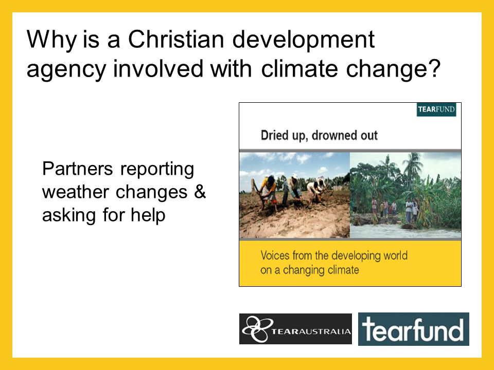 Why is a Christian development agency involved with climate change.