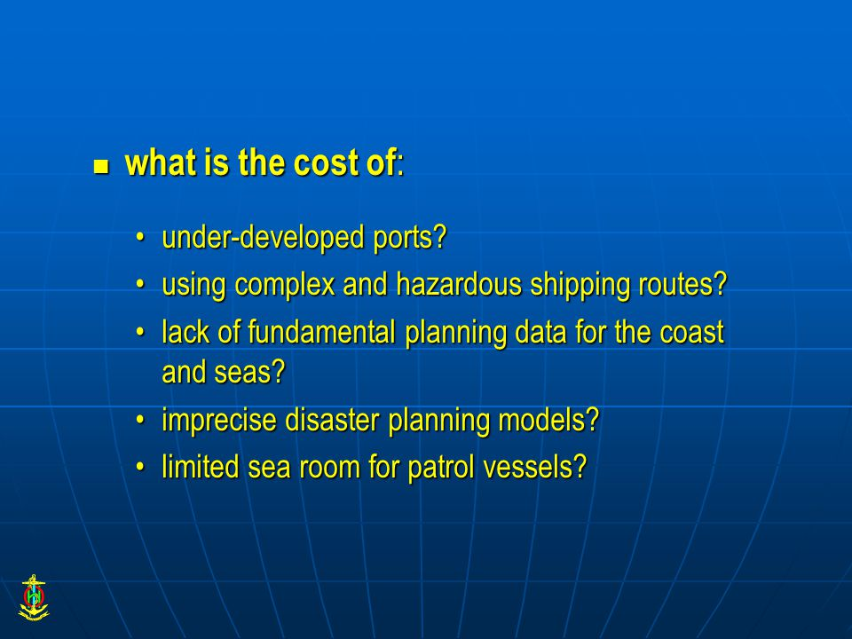 what is the cost of : what is the cost of : under-developed ports?under-developed ports.