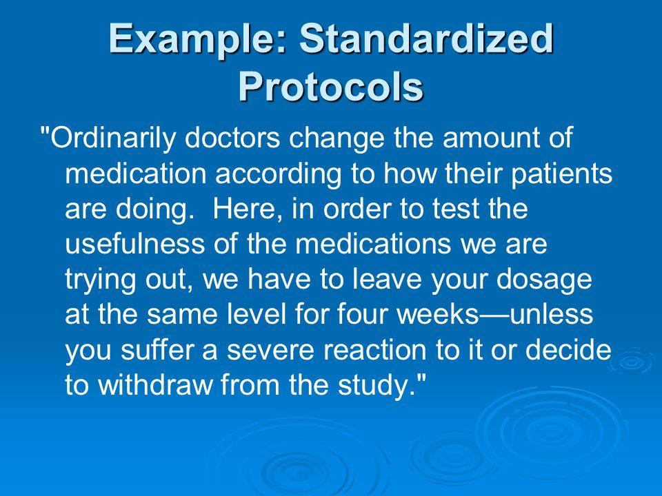 Example: Standardized Protocols