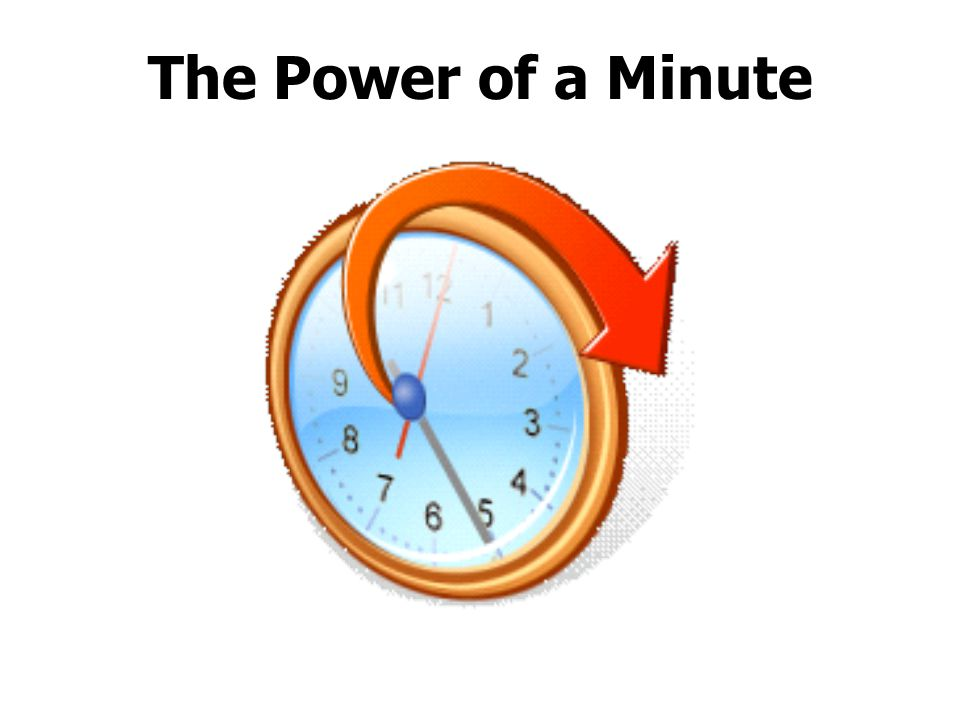 The Power of a Minute