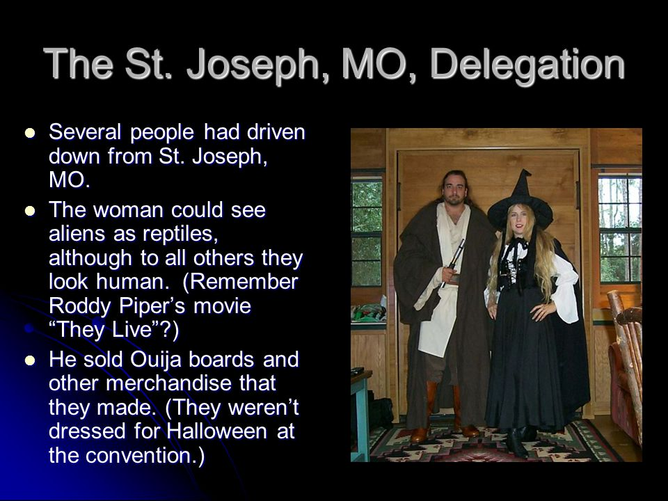 The St. Joseph, MO, Delegation Several people had driven down from St.