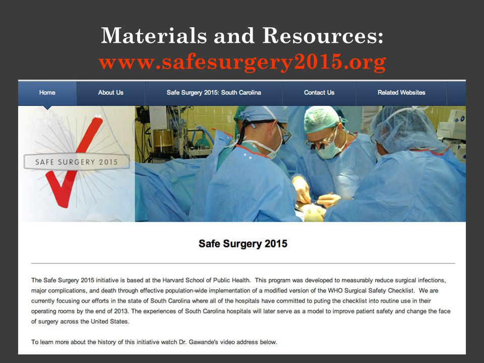 Materials and Resources: www.safesurgery2015.org
