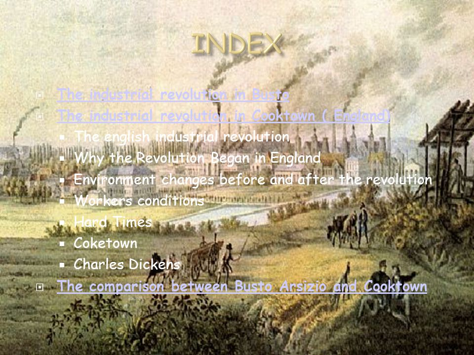  The industrial revolution in Busto The industrial revolution in Busto  The industrial revolution in Cooktown ( England) The industrial revolution i