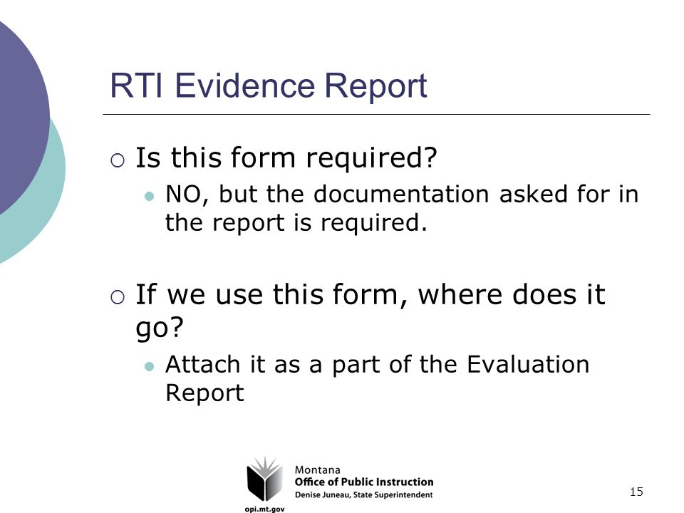 15 RTI Evidence Report  Is this form required.