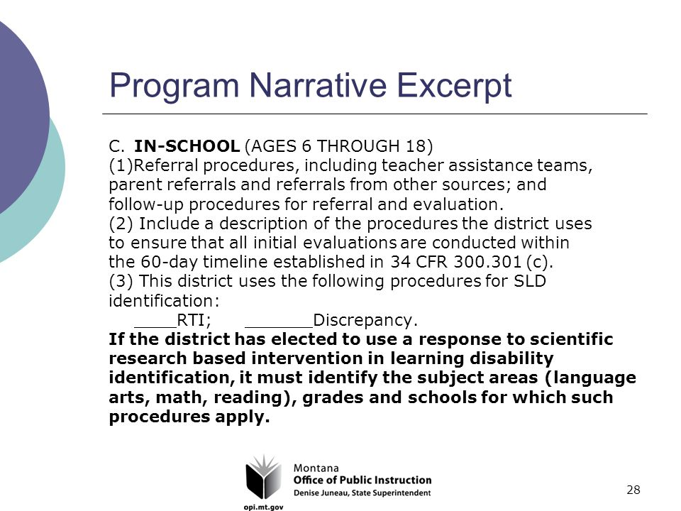 28 Program Narrative Excerpt C.IN-SCHOOL (AGES 6 THROUGH 18) (1)Referral procedures, including teacher assistance teams, parent referrals and referrals from other sources; and follow-up procedures for referral and evaluation.