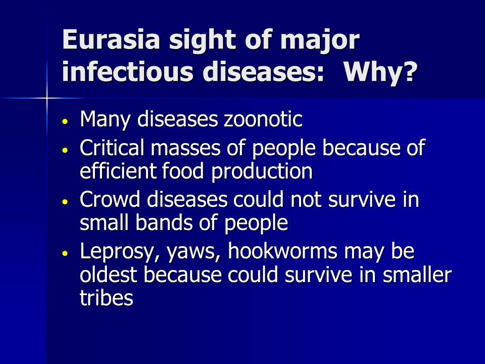 Eurasia sight of major infectious diseases: Why.
