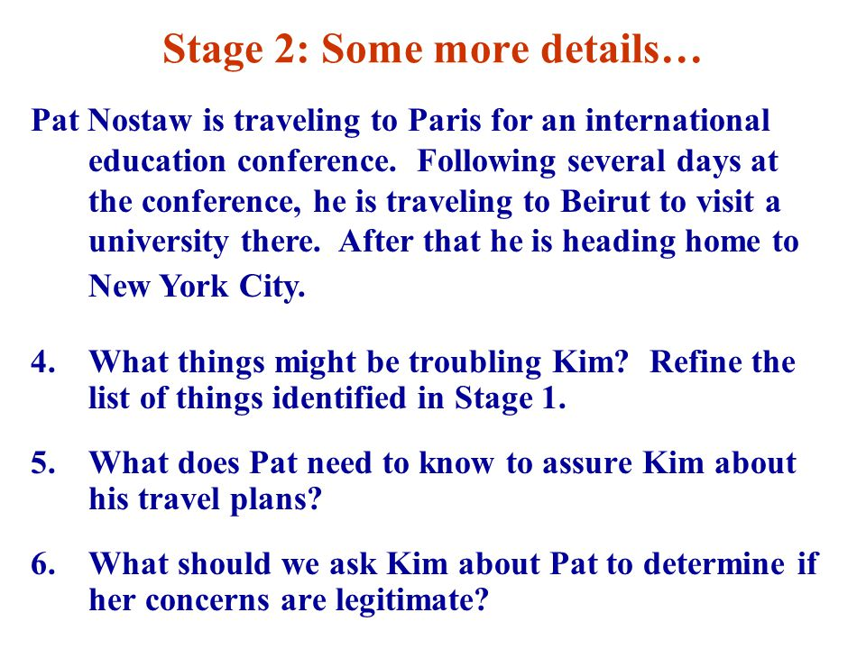 Stage 2: Some more details… 4.What things might be troubling Kim.