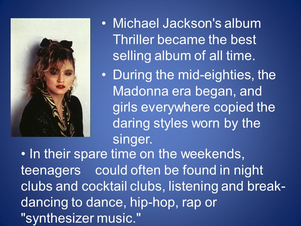Michael Jackson s album Thriller became the best selling album of all time.