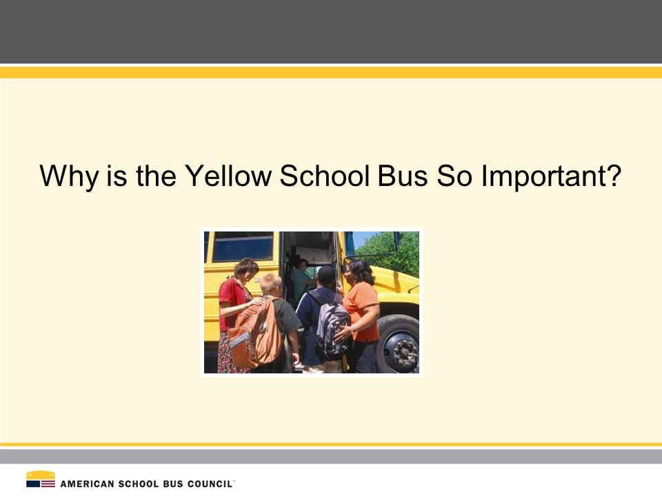 Why is the Yellow School Bus So Important
