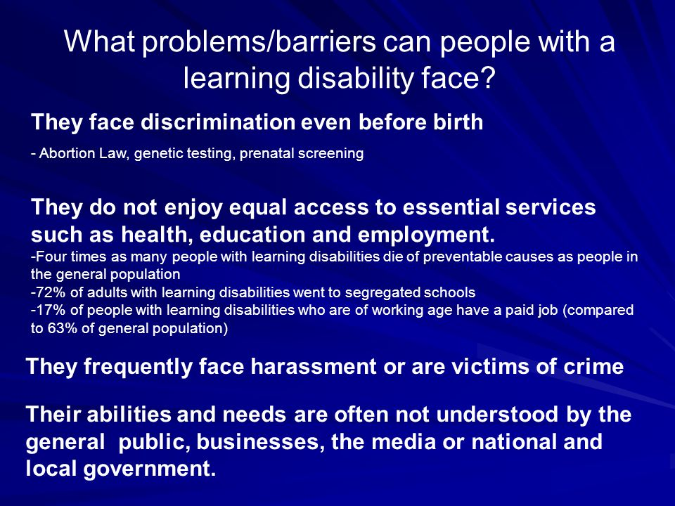 What problems/barriers can people with a learning disability face.