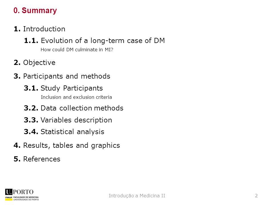 2Introdução a Medicina II 0. Summary 1. Introduction 1.1.