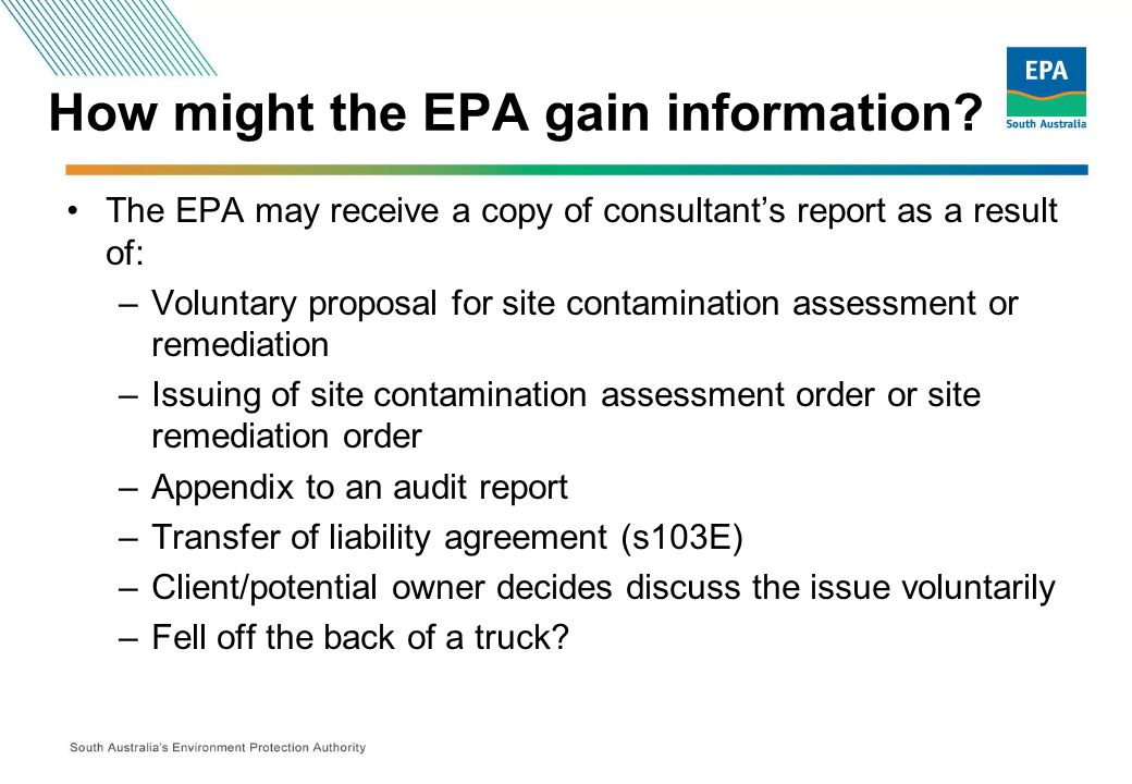 How might the EPA gain information.
