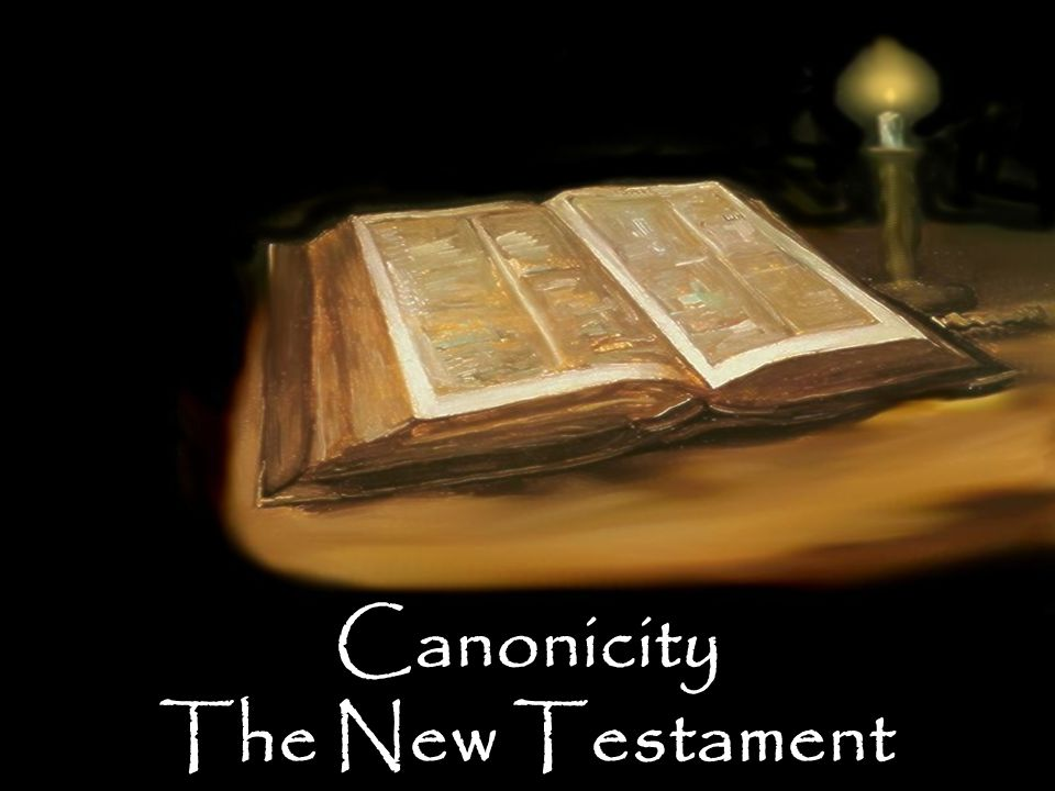 Canonicity The New Testament