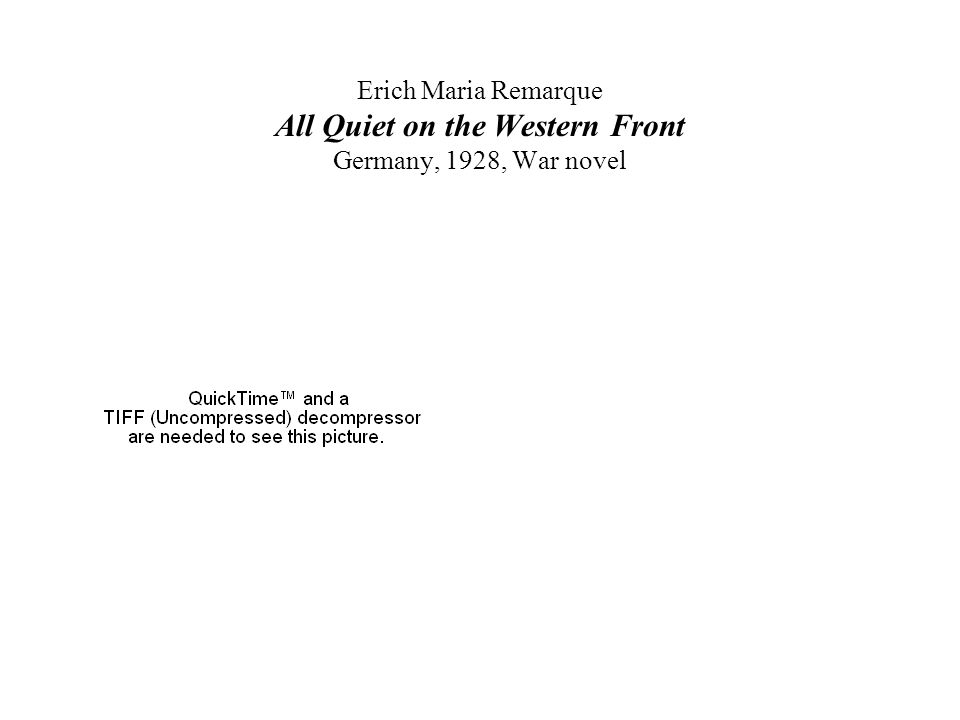 Erich Maria Remarque All Quiet on the Western Front Germany, 1928, War novel