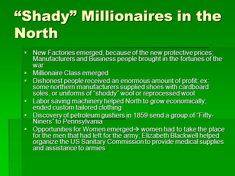 """Shady"" Millionaires in the North  New Factories emerged, because of the new protective prices; Manufacturers and Business people brought in the fort"