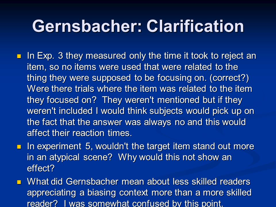 Gernsbacher: Clarification In Exp.