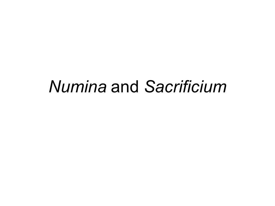Numina and Sacrificium