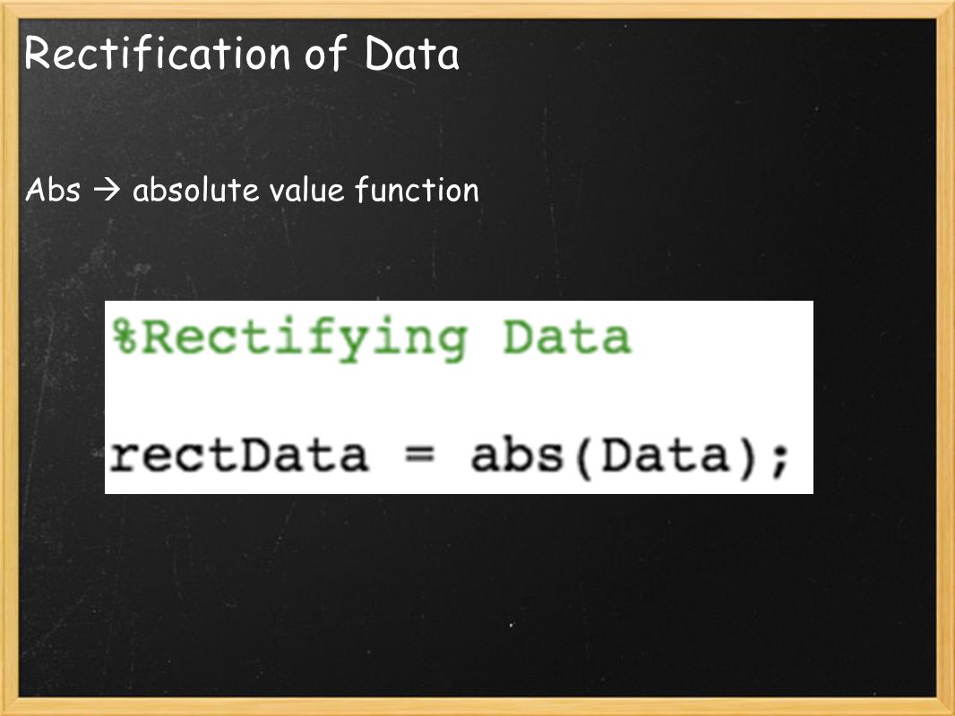 Rectification of Data Abs  absolute value function